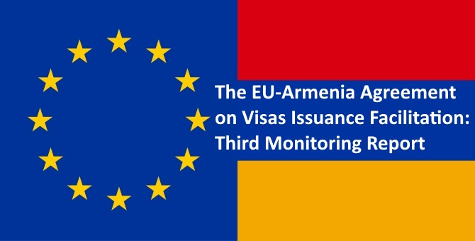 EU-Armenia Agreement on Visas Issuance Facilitation: Third Monitoring Report